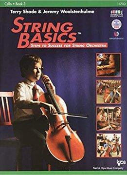 Kjos String Basics Cello, Book 3- Terry Shade