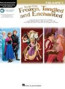 Hal Leonard Songs from Frozen, Tangled, and Enchanted: Trumpet