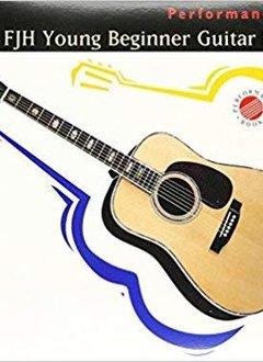 The FJH Young Beginner Guitar Method, Performance Book 1