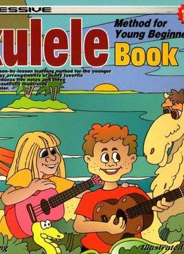Progressive Ukulele Book 1 Method for Young Beginners