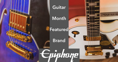 Guitar Month Featured Brand: Epiphone