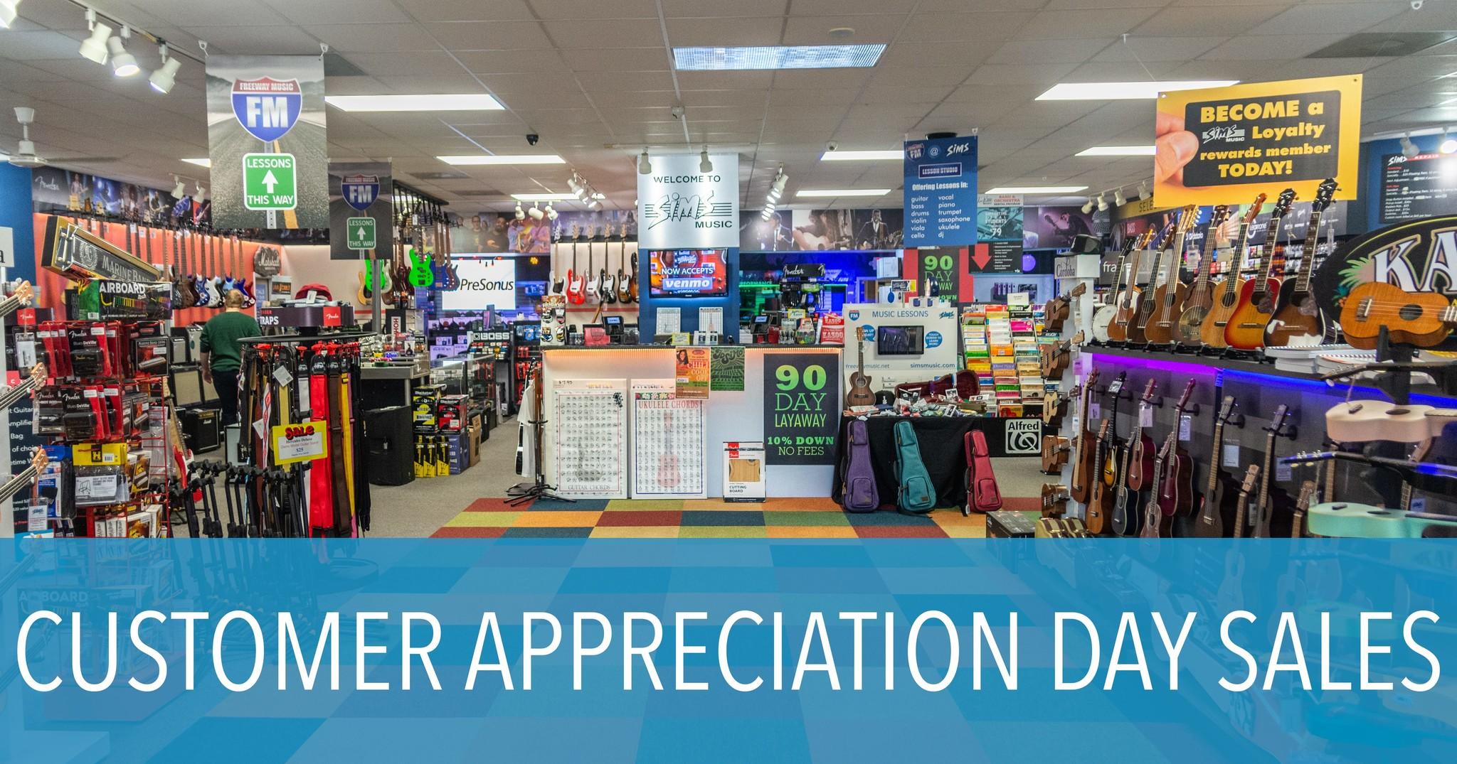 Customer Appreciation Day SALES!