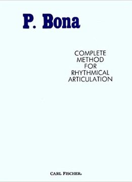 P. Bona Complete Method for Rhythmical Articulation