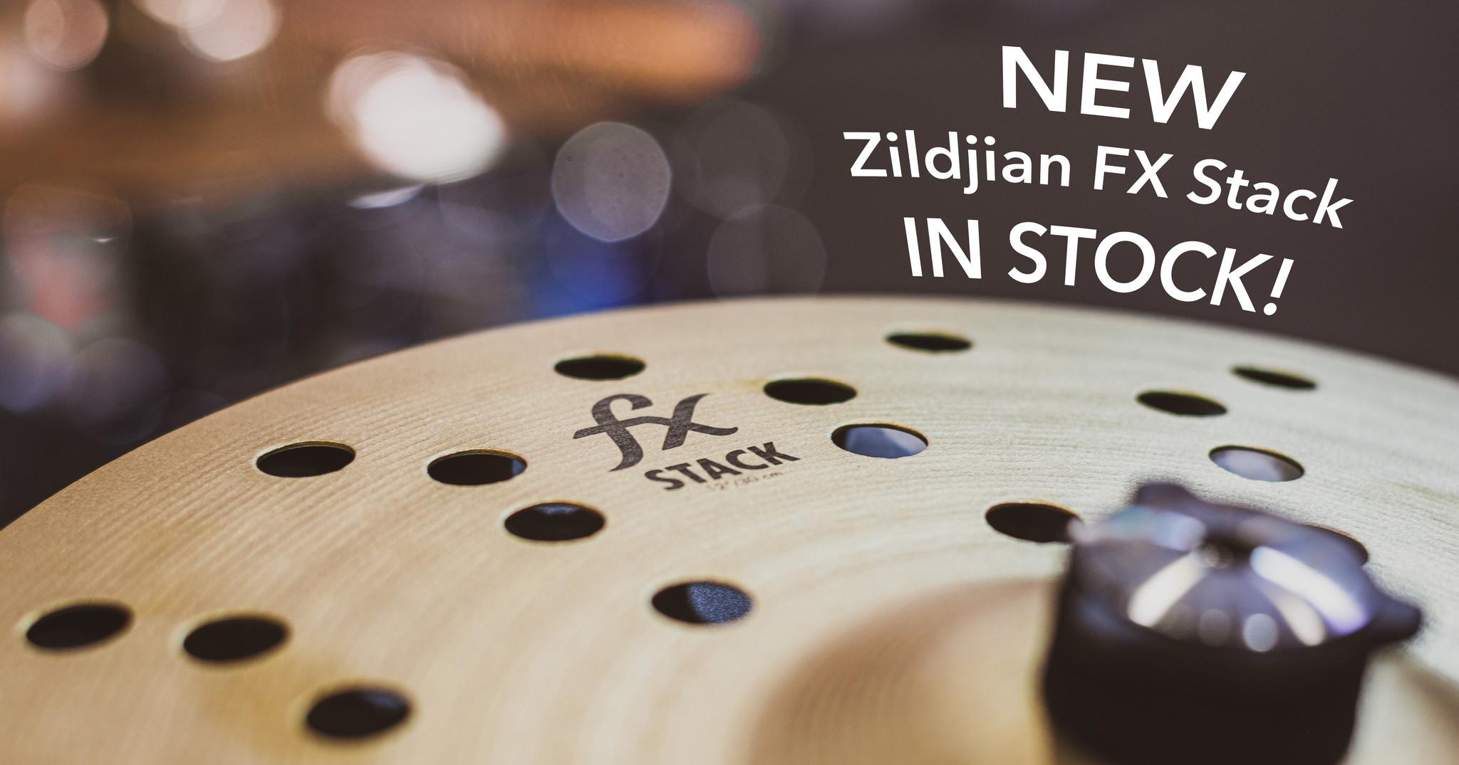 New Zildjian FX Stack