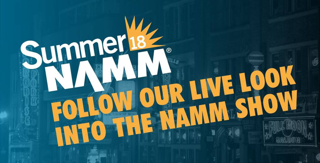 Summer NAMM Day One Recap