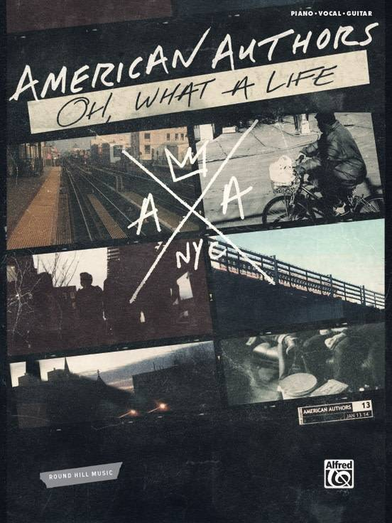 American Authors - Oh, What A Life Piano/Vocals/Guitar Book
