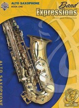 Band Expressions, Book 1: Alto Sax