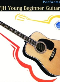 The FJH Young Beginner Guitar Method, Performance Book 2