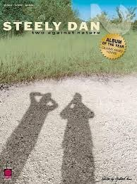 """Hal Leonard Steely Dan Two Against Nature, Piano"""" /Vocal"""" /Guitar"""