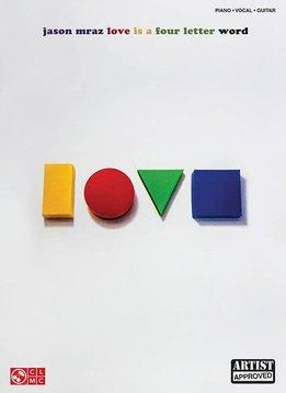 Hal Leonard Jason Mraz Love Is a Four Letter Word Piano/Vocal/Guitar