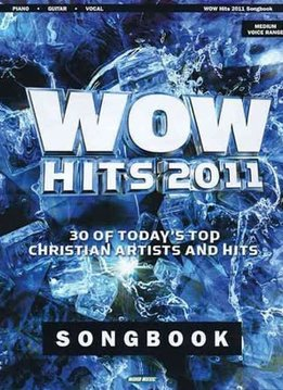 Hal Leonard WOW Hits 2011 Songbook - Piano/Vocal/Guitar