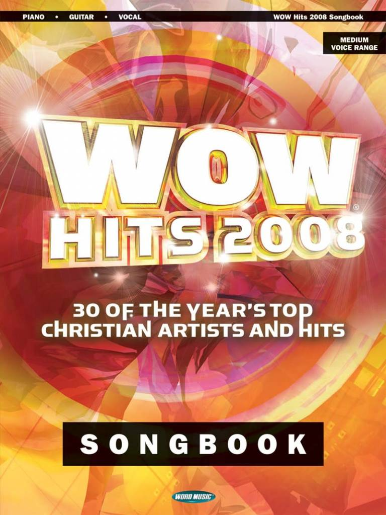 Hal Leonard WOW Hits 2008 Songbook, Piano/Vocal/Guitar