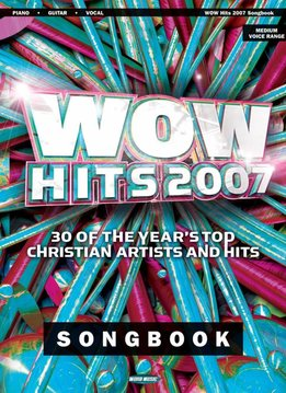 Hal Leonard WOW Hits 2007 - Piano/Vocal/Guitar