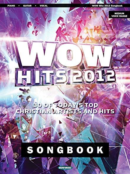 Hal Leonard WOW Hits 2012 Songbook - Piano/Vocal/Guitar