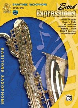 Band Expressions, Book 1, Baritone Saxophone W/CD