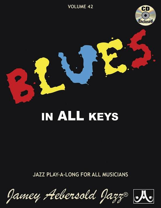 Jamey Aebersold Jazz, Volume 42: Blues in All Keys with CD
