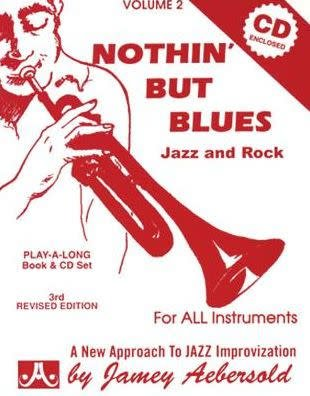 Jamey Aebersold Jazz, Volume 2: Nothin' but Blues Book & CD