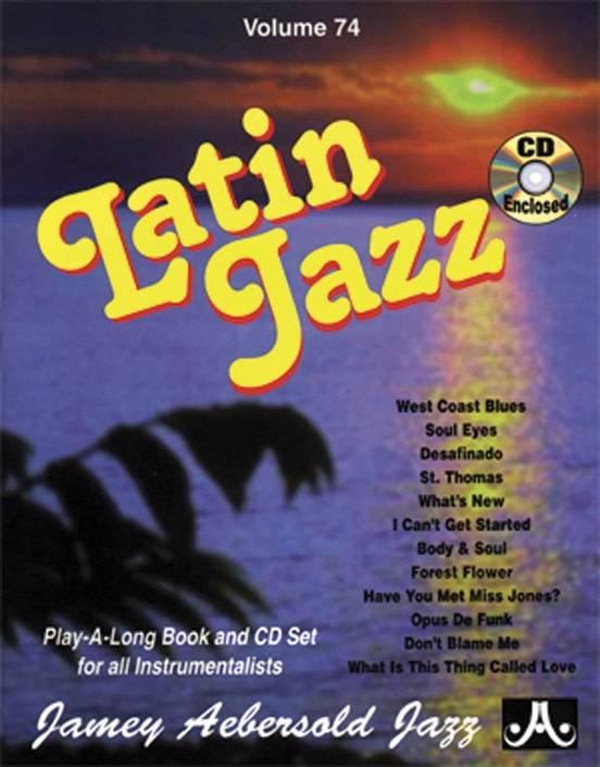 Jamey Aebersold Jazz, Volume 74: Latin Jazz Book & CD