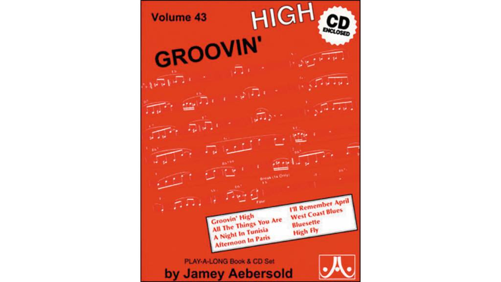 Jamey Aebersold Jazz, Volume 43: Groovin' High Book & CD
