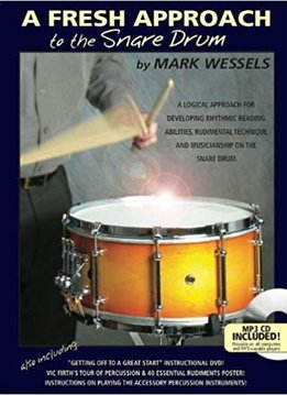 Mark Wessels A Fresh Approach To The Snare Drum