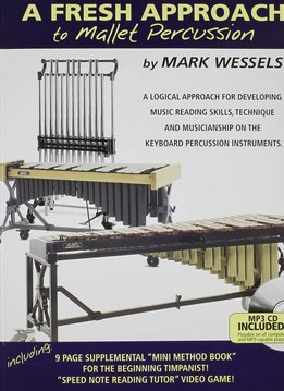 Mark Wessels A Fresh Approach To Mallet Percussion