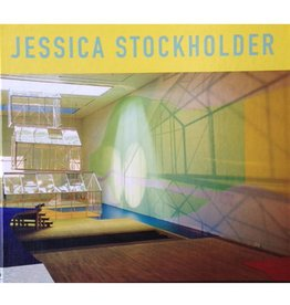 Jessica Stockholder : White light laid frozen : Bright longing and soggy up the hill