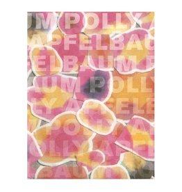 ICA Philadelphia Polly Apfelbaum by Tim Griffin, Irving Sandler, and Ingrid Schaffner