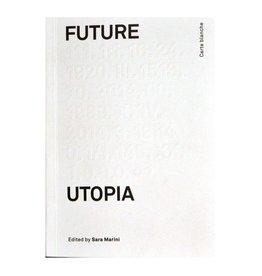 Bruno Future Utopia by Sara Marini (Ed.)