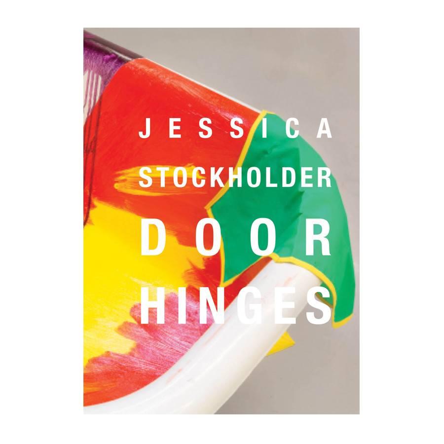 Kavi Gupta Gallery Jessica Stockholder: Door Hinges/ASSISTED
