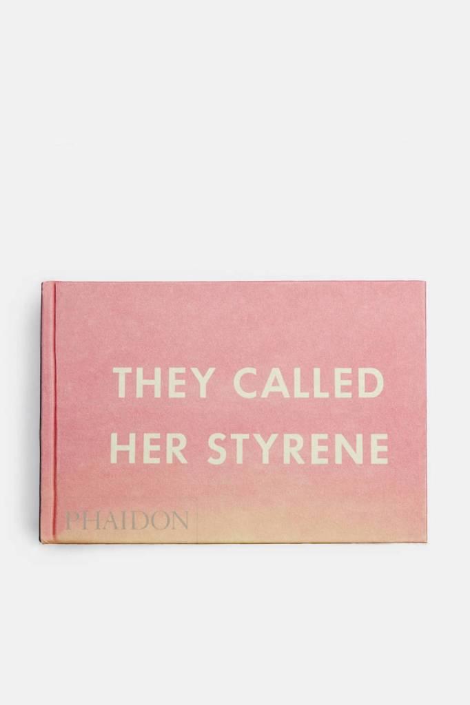 Phaidon They Called Her Styrene by Ed Ruscha
