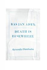 University of Chicago Press Bas Jan Ader: Death is Elsewhere by Alexander Dumbadze