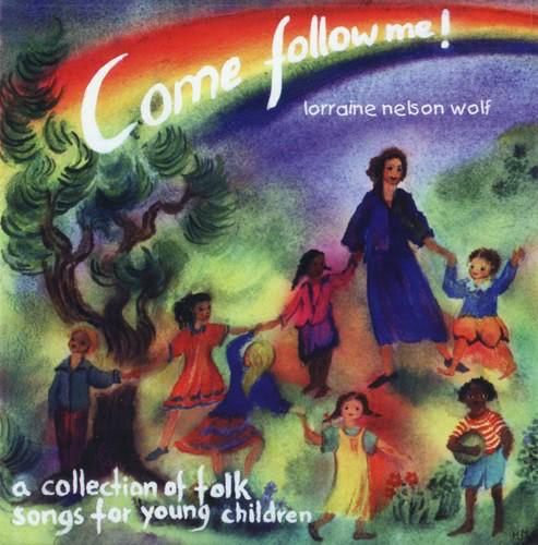 Ribbon Hill Music Come Follow Me! CD