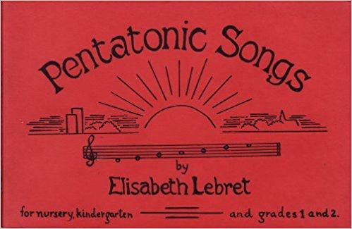 WSAO Pentatonic Songs: For Nursery, Kindergarten and Grades 1 and 2