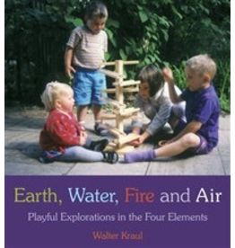 Floris Books Earth Water Fire And Air: Playful Explorations In The Four Elements