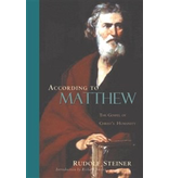 Steiner Books According To Matthew: The Gospel Of Christ's Humanity (CW 123)