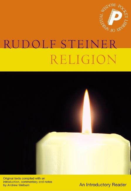 Rudolf Steiner Press Religion: An Introductory Reader