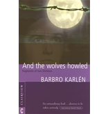 Clairview Books And The Wolves Howled: Fragments Of Two Lifetimes