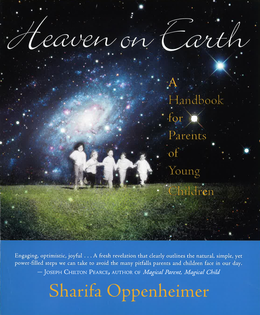 Steiner Books Heaven On Earth: A Handbook For Parents Of Young Children