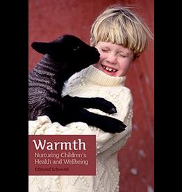 Floris Books Warmth: Nurturing Children's Health and Wellbeing