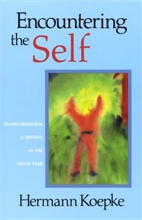 Steiner Books Encountering The Self: Transformation & Destiny In The Ninth Year