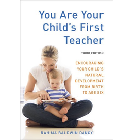 Ten Speed Press You Are Your Child's First Teacher: Third Edition