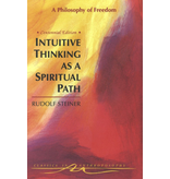 Steiner Books Intuitive Thinking As A Spiritual Path: A Philosophy Of Freedom (CW 4)