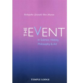 Temple Lodge The Event - In Science, History, Philosophy, and Art