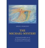 Wynstones Press The Michael-Mystery: A Spiritual-Scientific view of the Michael-Imagination and its representation in Eurythmy