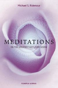 Temple Lodge Press Meditations on the Greatest Gift Ever Given