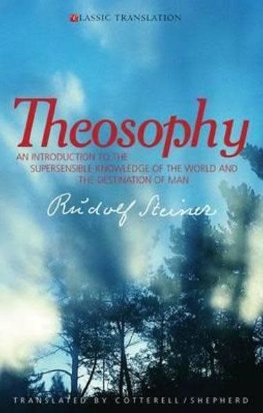 Rudolf Steiner Press Theosophy: An Introduction To The Supersensible Knowledge Of The World And The Destination Of Man (CW 9)