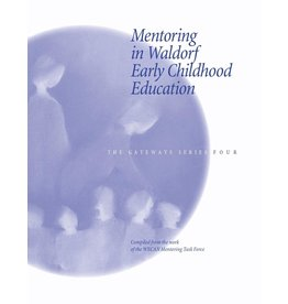 WECAN Press Mentoring in Waldorf Early Childhood Education - The Gateways Series - Volume Four