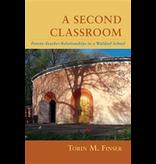 Steiner Books A Second Classroom: Steinerbooks