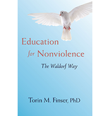 Steiner Books Education for Nonviolence: The Waldorf Way