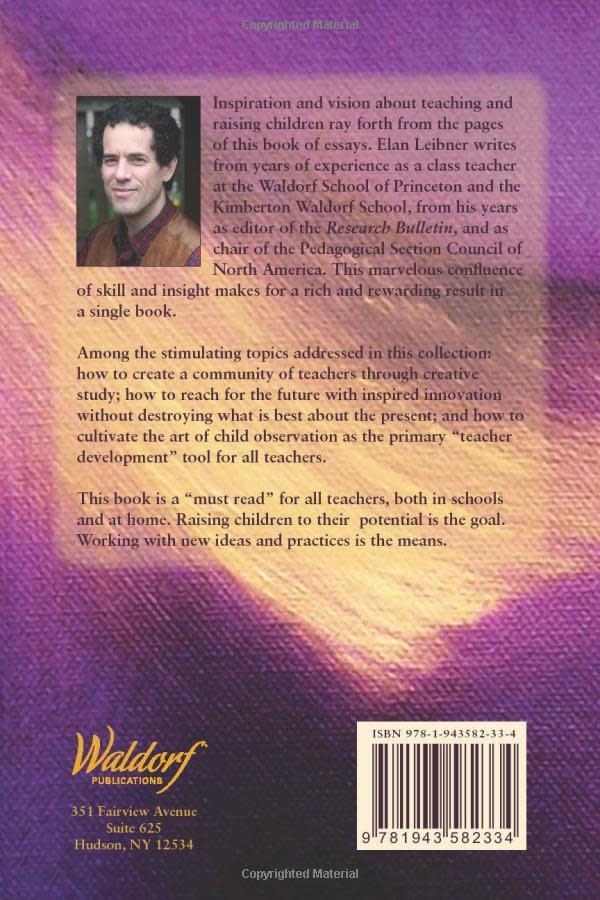 Waldorf Publications See the Child, Love the Child, Know Yourself: Now Teach